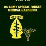 Preparedness download:  US Special Forces Medical Handbook