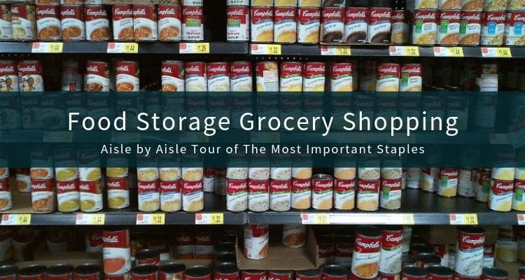 How To Do Food Storage Shopping At Your Regular Grocery Store