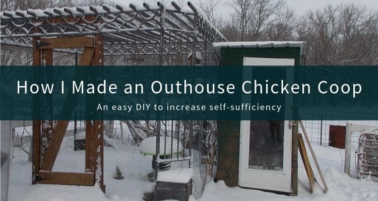 How I Made an Outhouse Chicken Coop