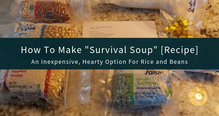 Survival Soup