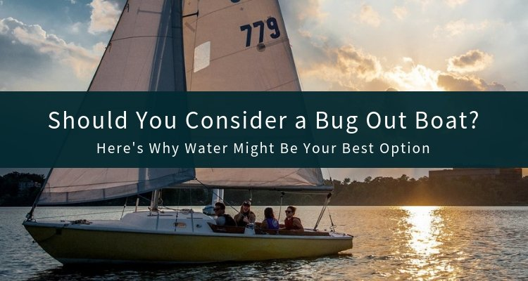 Bug Out Boat for Survival