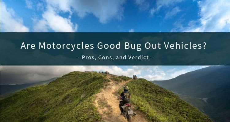 Motorcycle Bug Out Vehicles