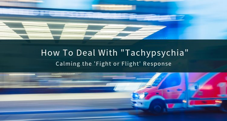 Tachypsychia