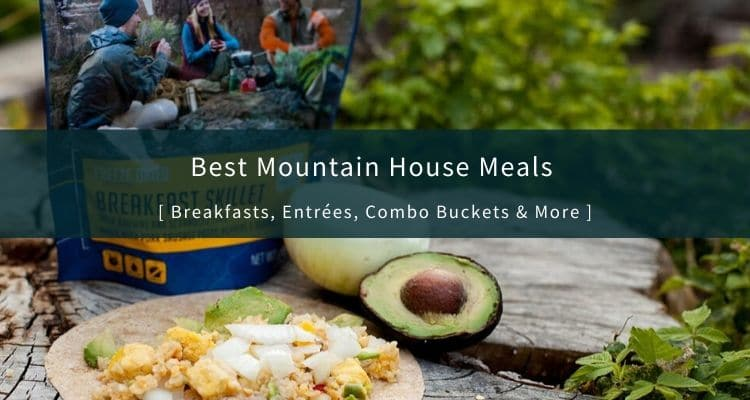 Best Mountain House Meals (1)
